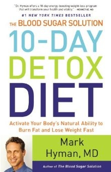 The Blood Sugar Solution 10-Day Detox Diet: Activate Your Body's Natural Ability to Burn Fat and Lose Weight Fast *Scratch & Dent*