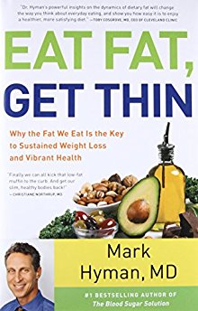 Eat Fat, Get Thin: Why the Fat We Eat Is the Key to Sustained Weight Loss and Vibrant Health *Scratch & Dent*