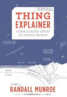 Thing Explainer: Complicated Stuff in Simple Words *Scratch & Dent*