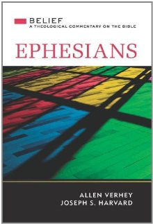 Ephesians: A Theological Commentary on the Bible (Belief: A Theological Commentary on the Bible)