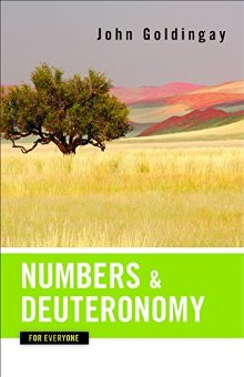 Numbers and Deuteronomy for Everyone (Old Testament for Everyone)