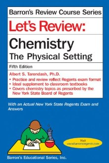 Let's Review Chemistry: The Physical Setting (Barron's Review Course) *Scratch & Dent*