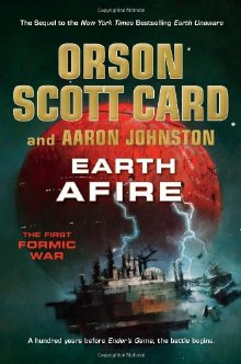 Earth Afire (The First Formic War) *Scratch & Dent*