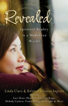 Revealed: Spiritual Reality in a Makeover World
