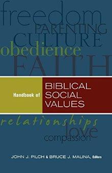 Handbook of Biblical Social Values
