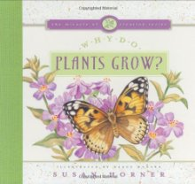Why Do Plants Grow? by Susan Horner
