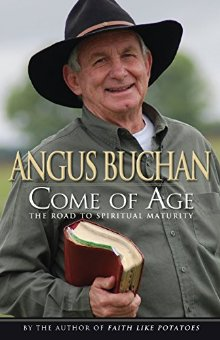 Come of Age: The Road to Spiritual Maturity