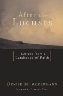 After the Locusts: Letters from a Landscape of Faith