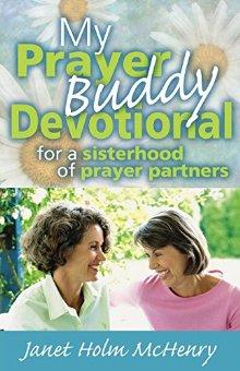 My Prayer Buddy Devotional: For a Sisterhood of Prayer Partners