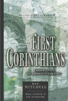 The Book of 1 Corinthians: Christianity in a Hostile Culture (21st Century Biblical Commentary Series) *Scratch & Dent*