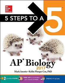 5 Steps to a 5: AP Biology 2017 (McGraw-Hill 5 Steps to A 5) *Scratch & Dent*