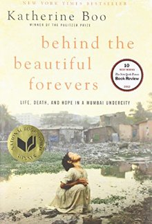 Behind the Beautiful Forevers: Life, Death, and Hope in a Mumbai Undercity *Scratch & Dent*