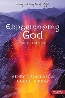 Experiencing God: Knowing and Doing the Will of God, Student Edition