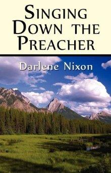 Singing Down the Preacher