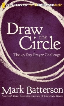 Draw the Circle Audio CD: The 40 Day Prayer Challenge