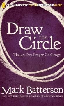 Draw the Circle Audio CD: The 40 Day Prayer Challenge