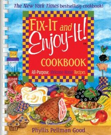 Fix-It and Enjoy-It: All-Purpose, Welcome-Home Recipes *Scratch & Dent*