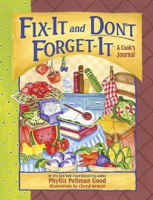 Fix-It and Don't Forget-It Journal: A Cook's Journal (Fix-It and Enjoy-It!) *Scratch & Dent*
