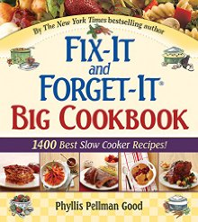 Fix-It And Forget-It Big Cookbook: 1400 Best Slow Cooker Recipes *Scratch & Dent*