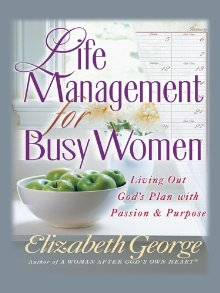 Life Management For Busy Women Large Print by Elizabeth George