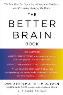 The Better Brain Book: The Best Tool for Improving Memory and Sharpness and Preventing Aging of the Brain *Scratch & Dent*