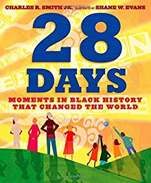 28 Days: Moments in Black History that Changed the World *Scratch & Dent*