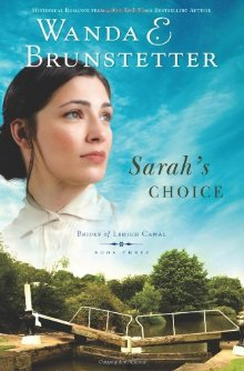 Sarah's Choice (Brides of Lehigh Canal, Book 3) *Scratch & Dent*