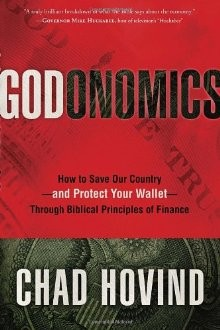 Godonomics: HB How to Save Our Country--and Protect Your Wallet--Through Biblical Principles of Finance