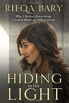 Hiding in the Light: Why I Risked Everything to Leave Islam and Follow Jesus *Scratch & Dent*