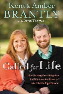 Called for Life: How Loving Our Neighbor Led Us into the Heart of the Ebola Epidemic *Scratch & Dent*