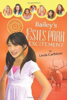 Bailey's Estes Park Excitement (Camp Club Girls) *Scratch & Dent*