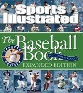 Sports Illustrated The Baseball Book Expanded Edition *Scratch & Dent*