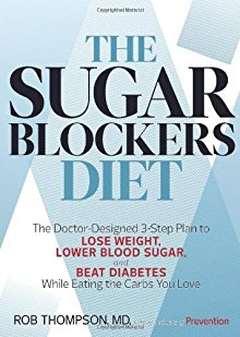 The Sugar Blockers Diet: The Doctor-Designed 3-Step Plan to Lose Weight, Lower Blood Sugar, and Beat Diabetes--While Eating the Carbs You Love *Scratch & Dent*