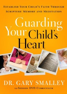 Guarding Your Child's Heart DVD: Establish Your Child's Faith Through Scripture Memory and Meditation