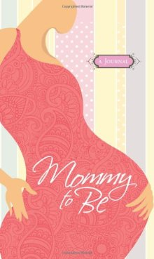 Mommy to Be Journal *Scratch & Dent*
