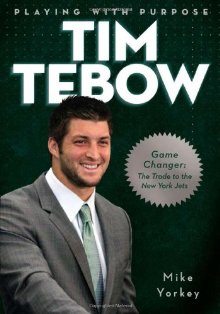 PLAYING WITH PURPOSE: TIM TEBOW *Scratch & Dent*