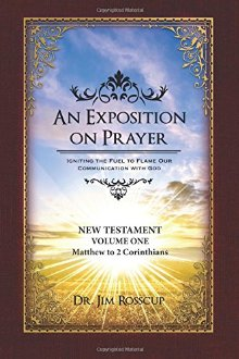 1: An Exposition on Prayer: New Testament Volume One Matthew to 2 Corinthians *Scratch & Dent*