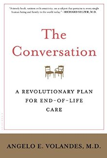 The Conversation: A Revolutionary Plan for End-of-Life Care *Scratch & Dent*