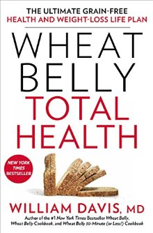 Wheat Belly Total Health: The Ultimate Grain-Free Health and Weight-Loss Life Plan *Scratch & Dent*