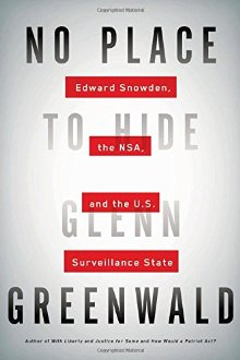No Place to Hide: Edward Snowden, the NSA, and the U.S. Surveillance State *Scratch & Dent*