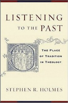 Listening to the Past: The Place of Tradition in Theology *Scratch & Dent*