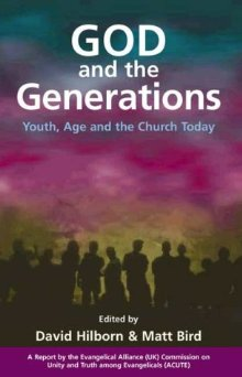 God and the Generations: Youth, Age and the Church Today