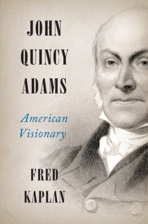 John Quincy Adams: American Visionary *Scratch & Dent*