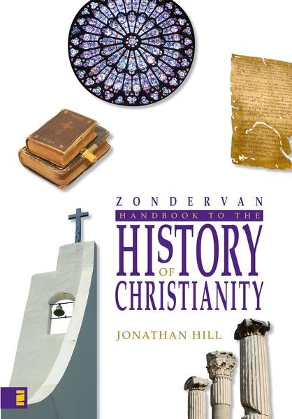 Zondervan Handbook to the History of Christianity *Scratch & Dent*