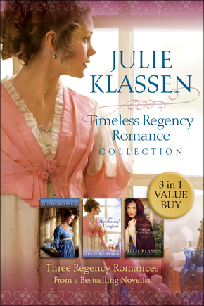 Timeless Regency Romance Collection 3-in-1