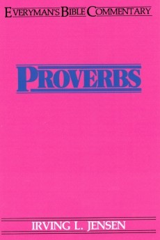 Proverbs- Everyman's Bible Commentary (Everyday Bible Commentary) *Scratch & Dent*