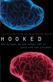 Hooked: New Science on How Casual Sex is Affecting Our Children