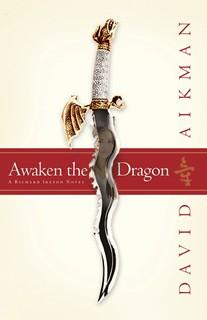 Awaken the Dragon (Richard Ireton Series, Book 1)