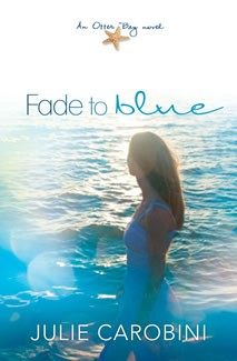 Fade to Blue: An Otter Bay Novel