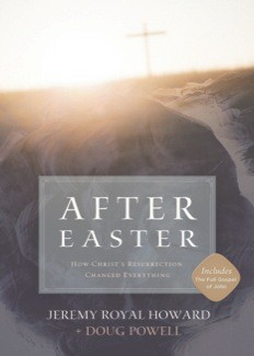 After Easter: How Christ's Resurrection Changed Everything *Scratch & Dent*